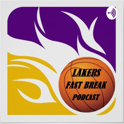 Catch The Latest Episodes of The Lakers Fast Break!